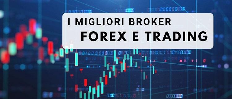 migliori broker forex e trading