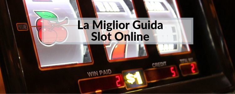 miglior-guida-slot-online