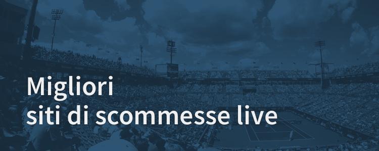 migliori-siti-scommesse-live