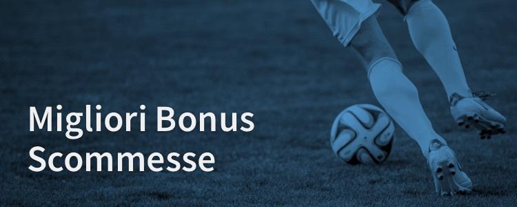 migliori-bonus-scommesse-italia